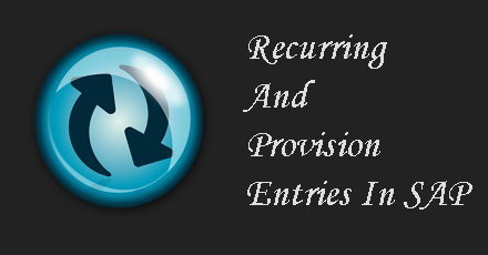 General ledger Posting - Recurring and Provision Entries in SAP